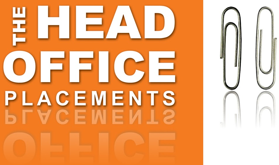 Head Office Placements
